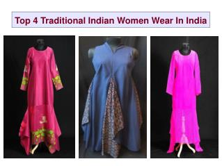 Top 4 Traditional Indian Women Wear In India
