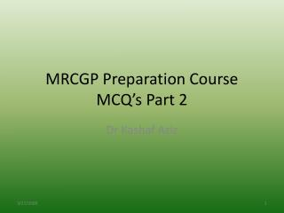MRCGP Preparation Course MCQ s Part 2