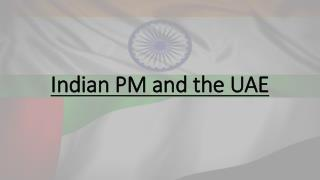 Indian PM and the UAE