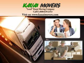 Kauai Moving Company-when you need a reliable Moving Company.