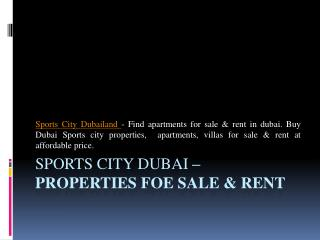Sports City Dubai – Properties Foe Sale & Rent