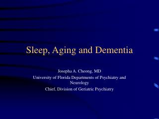 Sleep, Aging and Dementia