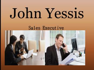 John Yessis Sales Executive