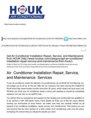 Get Air Conditioner Installation Repair, Service, and Maintenance from HOUK