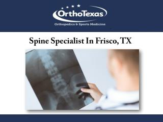 Spine Specialist In Frisco, TX
