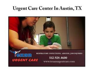 Urgent Care Center In Austin, TX