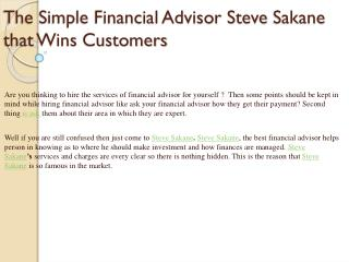The Simple Financial Advisor Steve Sakane  that Wins Customers