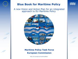 Blue Book for Maritime Policy  A new Vision and Action Plan for an integrated approach to EU Maritime Policy