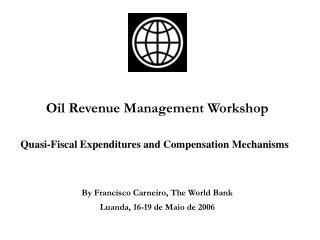 Oil Revenue Management Workshop