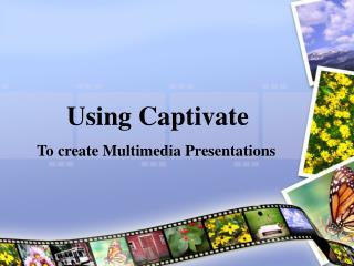 Using Captivate