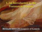 1. An Introduction to the Pentateuch: Genesis