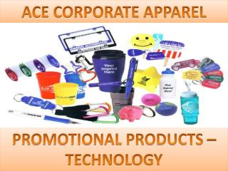 PROMOTIONAL PRODUCTS – TECHNOLOGY