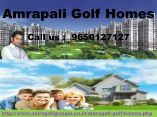 Amrapali Golf Homes @ 9650127127