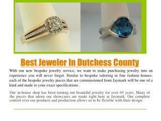 Best Jeweler In Dutchess county