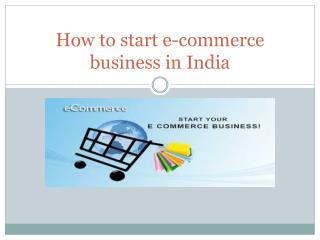 How to start e-commerce business online