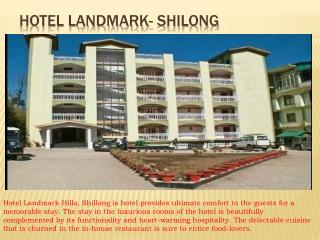 Hotel Landmark Shillong