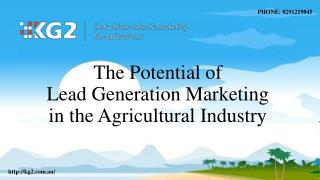 The Potential of Lead Generation Marketing in the Agricultural Industry