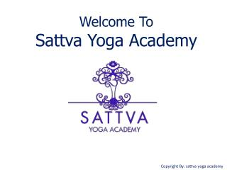 India's Best Yoga Academy in Rishikesh - Sattva Yoga Academy