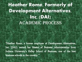Heather Rome, Formerly of Development Alternatives, Inc. (DAI) - Academic ProCess