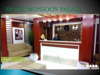 Hotel monsoon palace
