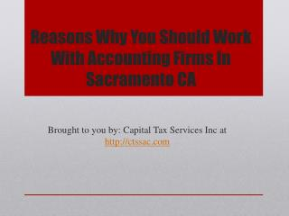 Reasons Why You Should Work With Accounting Firms In Sacramento CA