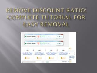 Remove Discount Ratio, Guidelines To Uninstall Discount Ratio Virus