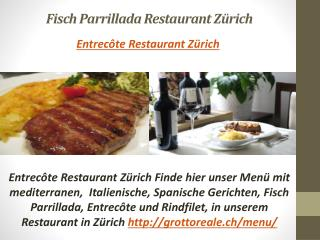 Entrecôte Restaurant Zürich