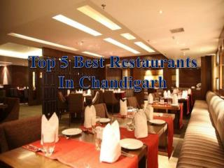 Top 5 Best Restaurants in Chandigarh – Get Address and Timing