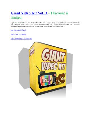 Giant Video Kit Vol. 3 review demo and $14800 bonuses