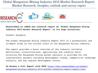 Global Manganese Mining Industry 2015 Market Research Report: Market Research, Insights, outlook and survey report