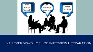 5 Clever Ways to Clear for Job Interview