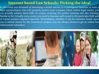 Internet based Law Schools Picking the ideal