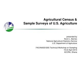 Agricultural Census  Sample Surveys of U.S. Agriculture