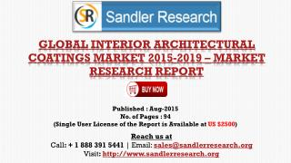 World Interior Architectural Coatings Market to Grow at 5% CAGR to 2019 Says a New Research Report