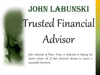 John Labunski Trusted Financial Advisor