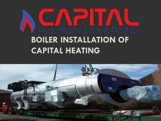 Boiler Installation of Capital Heating