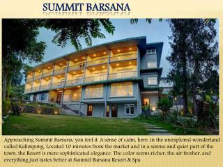 Summit Barsana Resort