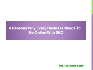 4 Reasons Why Every Business Needs To Go Online With SEO
