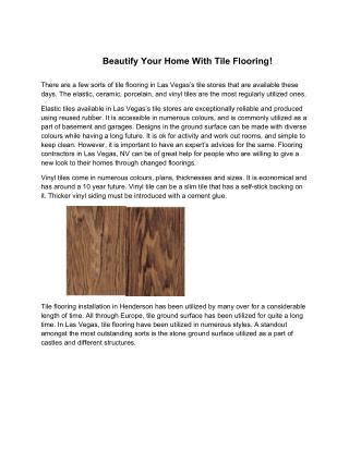 Beautify Your Home With Tile Flooring!