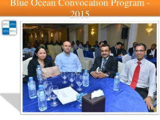 Blue Ocean Convocation Program -2015