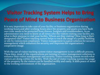 Visitor Tracking System Helps to Bring Peace of Mind to Business Organization