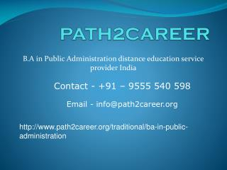 B.A in Public Administration distance education service provider India. @9278888356