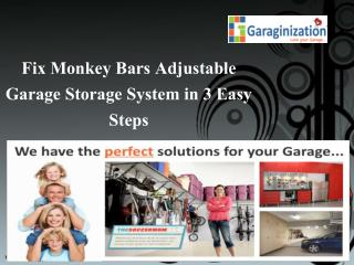 Fix Monkey Bars Adjustable Garage Storage System in 3 Easy Steps