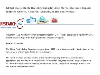 Global Plastic Bottle Recycling Industry 2015 Market Research Report