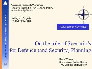 On the role of Scenario s  for Defence and Security Planning