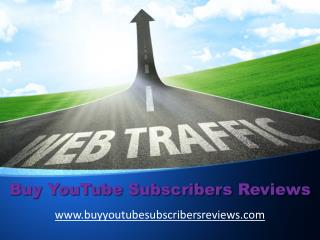 How to Buy YouTube Subscribers Reviews Fast?