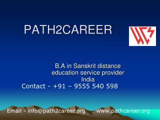B.A in Sanskrit distance education service provider India @9278888356