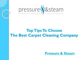 Top Tips To Choose The Best Carpet Cleaning Company