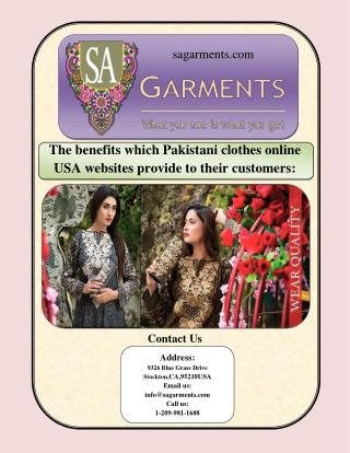 The benefits which Pakistani clothes online USA websites provide to their customers: