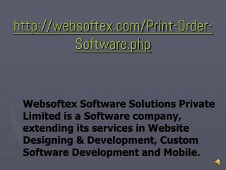 Print Order, Print Order Software, Print Shop, Online Print, Printing Software, Click 2 Print, Online Printing Software